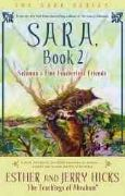 Sara Book 2 : Solomon's Fine Featherless Friends - Esther and Jerry Hicks